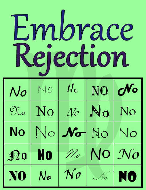 Embrace Rejection